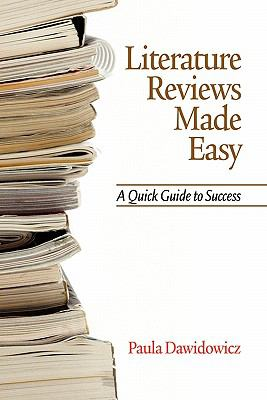 Literature Reviews Made Easy: A Quick Guide to Success 9781617351914
