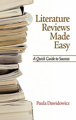 Literature Reviews Made Easy: A Quick Guide to Success (Hc) 9781617351921