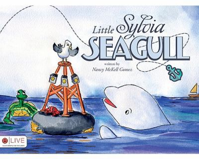 Little Sylvia Seagull 9781615661503