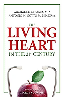 The Living Heart in the 21st Century 9781616145637