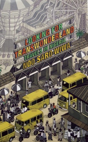Looking for Transwonderland: Travels in Nigeria 9781619020078