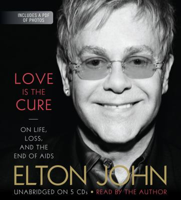 Love Is the Cure: On Life, Loss, and the End of AIDS 9781619690394