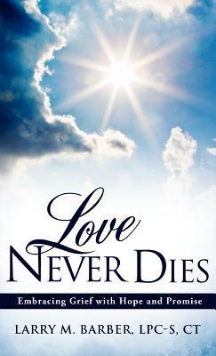 Love Never Dies 9781613796016