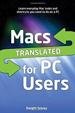 Macs Translated for PC Users 9781615641970