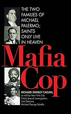 Mafia Cop: The Two Families of Michael Palermo; Saints Only Live in Heaven 9781616088576
