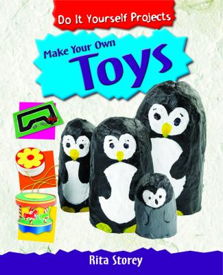 Make Your Own Toys 9781615325924