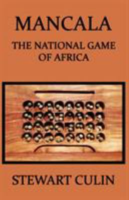 Mancala: The National Game of Africa 9781616460730