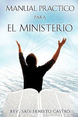 Manual Practico Para El Ministerio 9781615799763