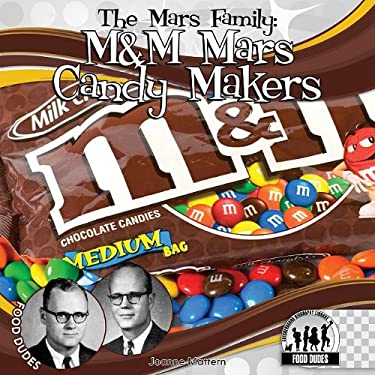 Mars Family: M&M Mars Candy Makers 9781616135607