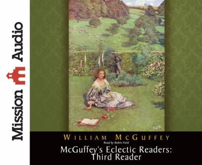 McGuffey's Eclectic Readers: Third Reader 9781610451758