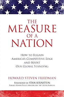 The Measure of a Nation: How to Regain America's Competitive Edge and Boost Our Global Standing 9781616145699