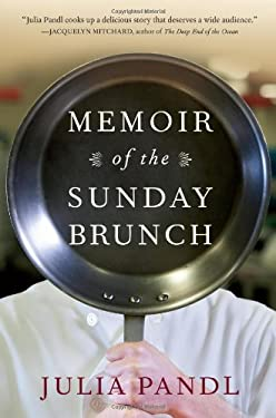 Memoir of the Sunday Brunch 9781616201722