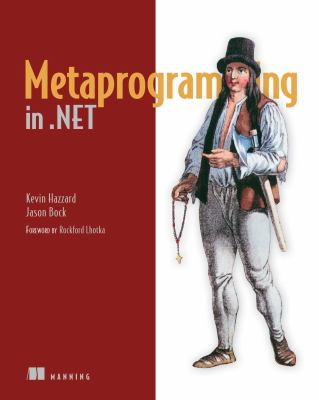 Metaprogramming in .Net 9781617290268