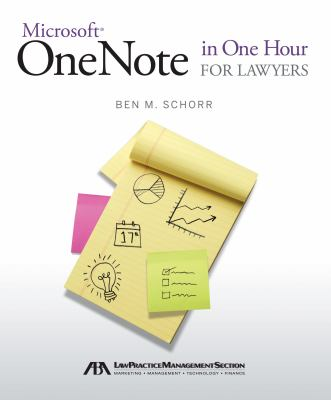 Microsoft Onenote in One Hour for Lawyers 9781614381853