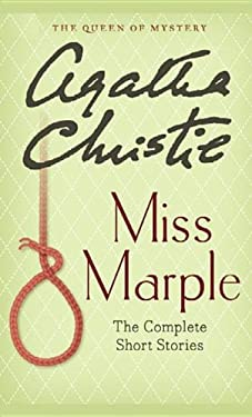 Miss Marple: The Complete Short Stories: Miss Marple Stories 9781611735420