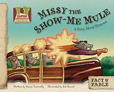 Missy the Show-Me Mule: A Story about Missouri 9781617146824