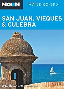 Moon San Juan, Vieques & Culebra 9781612385020