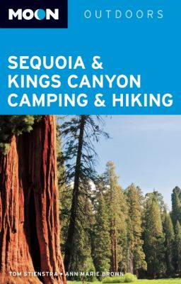 Sequoia & Kings Canyon Camping & Hiking 9781612381763