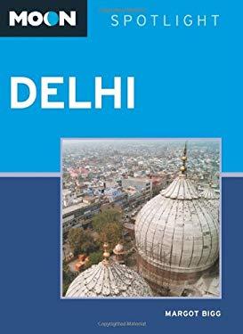 Moon Spotlight Delhi 9781612384900