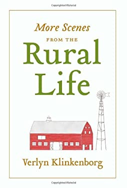More Scenes from the Rural Life 9781616891565