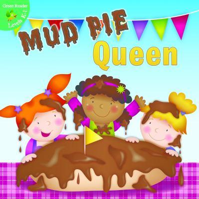 Mud Pie Queen 9781618101709