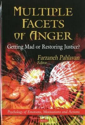 Multiple Facets of Anger: Getting Mad or Restoring Justice? 9781617611957