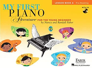 My First Piano Adventure, Lesson Book A, Pre-Reading: For the Young Beginner [With CD (Audio)] 9781616776190