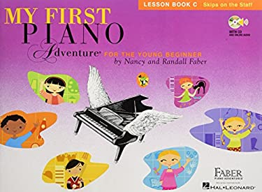 My First Piano Adventure, Lesson Book C, Skips on the Staff: For the Young Beginner 9781616776237