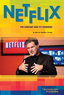 Netflix:: The Company and Its Founders 9781617833342