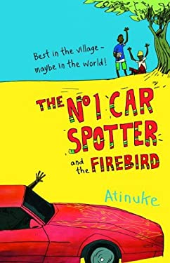 The No 1 Car Spotter and the Firebird 9781610670524