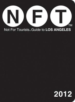 Not for Tourists Guide to Los Angeles 9781616085292