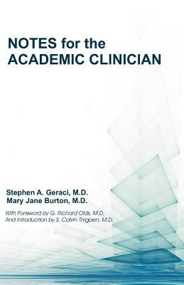 Notes for the Academic Clinician 9781612330822