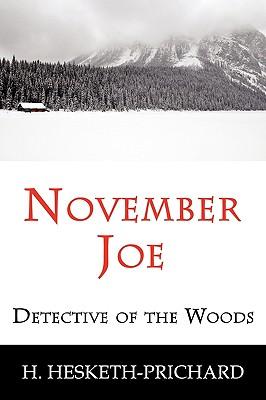 November Joe: Detective of the Woods (Mystery Classic) 9781616460136