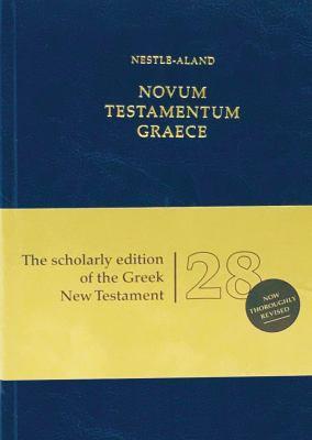 Novum Testamentum Graece: Nestle-Aland (Na28) 9781619700307