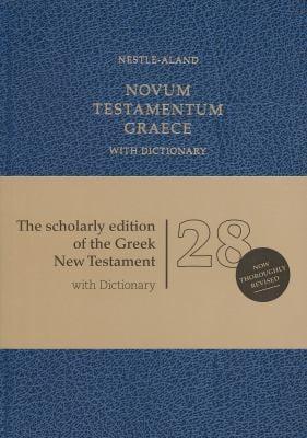 Novum Testamentum Graece with Dictionary: Nestle-Aland (Na28) 9781619700468