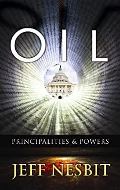Oil: Principalities & Powers 9781611733853