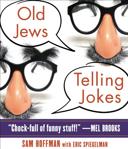 Old Jews Telling Jokes 9781615735136
