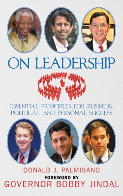 On Leadership: Essential Principles for Business, Political, and Personal Success 9781616082314