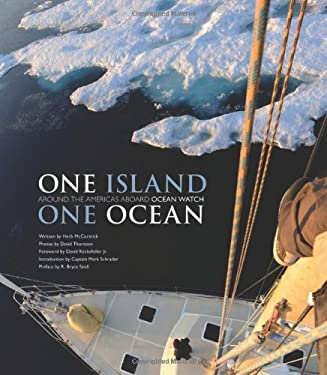 One Island, One Ocean: Ocean Watch and the Epic Journey Around the Americas 9781616281717