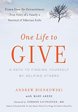 One Life to Give: A Path to Finding Yourself by Helping Others 9781615190089