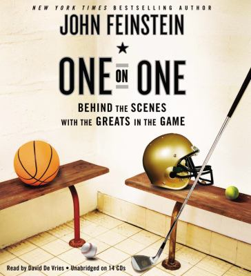 One on One: Behind the Scenes with the Greats in the Game 9781611135657