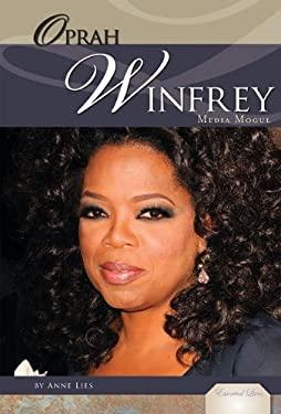 Oprah Winfrey: Media Mogul 9781617147869