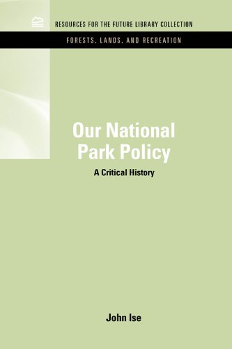 Our National Park Policy: A Critical History 9781617260360