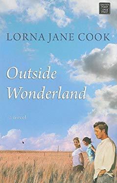 Outside Wonderland 9781611730913