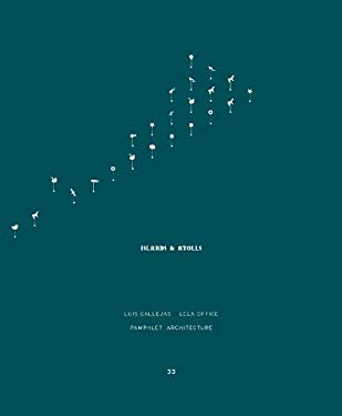 Pamphlet Architecture 33: Islands and Atolls 9781616891428