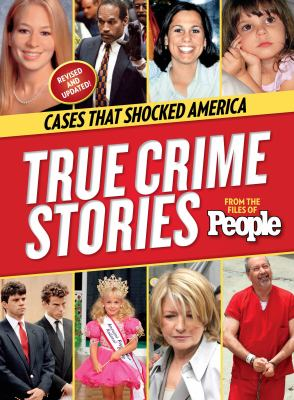 People True Crime Stories: Cases That Shocked America 9781618930361