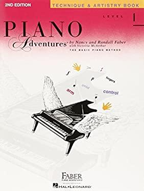 Piano Adventures, Level 1, Technique & Artistry Book 9781616770976