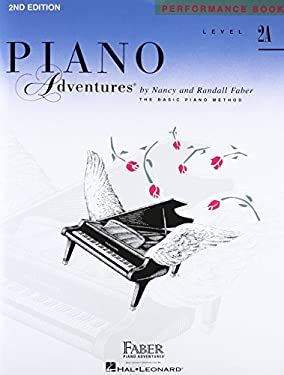 Piano Adventures, Level 2A, Performance Book 9781616770839