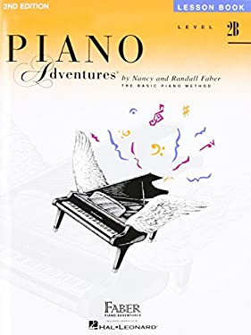 Piano Adventures, Level 2B, Lesson Book 9781616770846