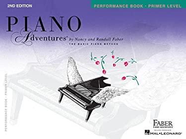 Primer Level - Performance Book: Piano Adventures 9781616770778